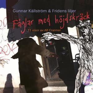 faglarmedhojdskrack_gunnarkallström&fridensliljer