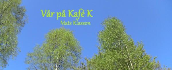Vår på Kafé K_Mats Klasson0