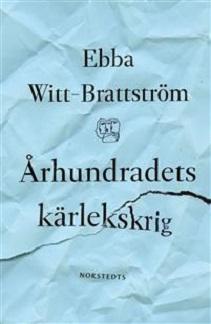KKuriren_Århundradets kärlekskrig-Ebba Witt-Brattström