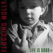 KKuriren_Life is good-Flogging Molly
