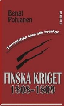 KKuriren_Finska kriget 1808-1809-Bengt Pohjanen