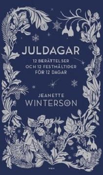 KKuriren_Juldagar 12 berättelser-Jeanette Winterson