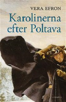 KKuriren_Karolinerna efter Poltava-Vera Efron