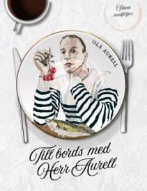 KKuriren_Till bords med herr Aurell-Ola Aurell