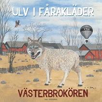 KKuriren_Ulv i fårakläder-Västerbrokören