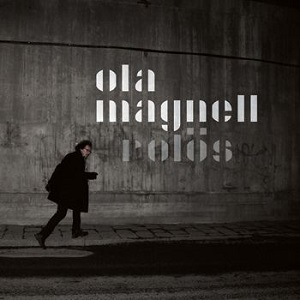 Ola Magnell_Rolös_300