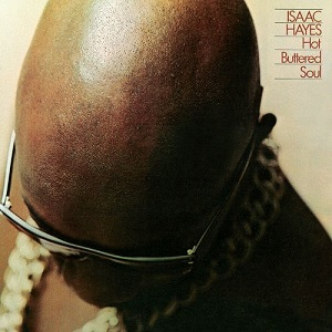 Isaac Hayes_Hot buttered soul_300