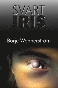 Svart Iris_Börje Wennerström