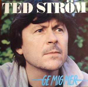 Ge mig mer_Ted Ström_300