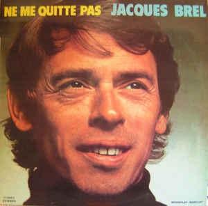 Ne me quitte pas_Jacques Brel_300