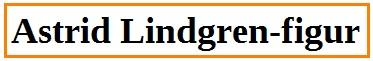 Rsb_Astrid Lindgren-figur